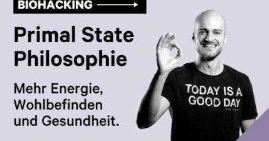 Durch Biohacking zu mehr Energie und Gesundheit – Die Primal State Philosophie