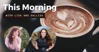Ep. 2 This Morning with Lisa and Dallisa